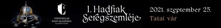 I. Hadfiak Seregszemléje