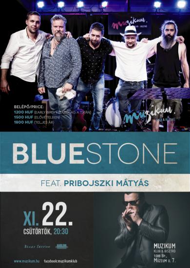 Bluestone feat. Pribojszki Mátyás