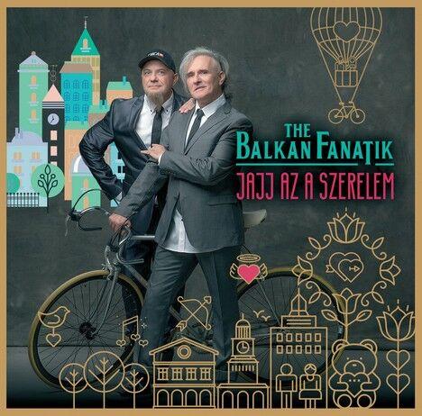 Balkan Fanatik – Jajj, az a szerelem