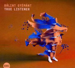 Gyémánt Bálint – True Listener