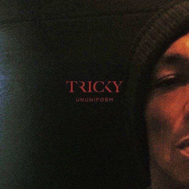 Tricky – ununiform