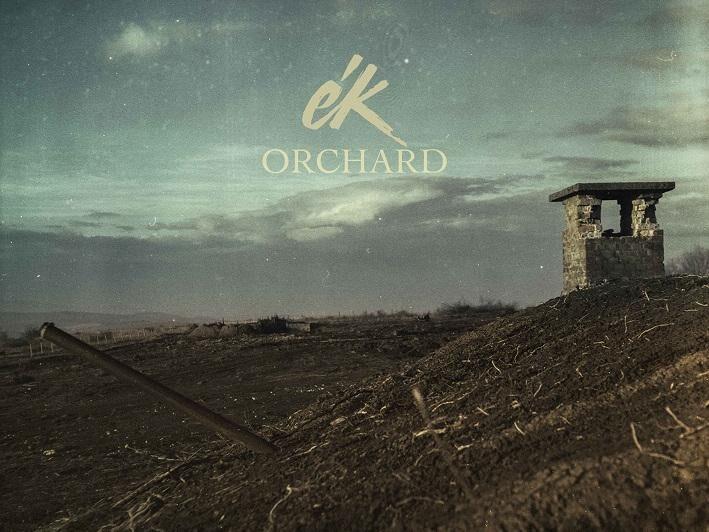 Ék: Orchard EP
