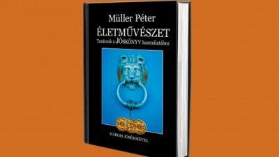 Müller Péter: Életművészet