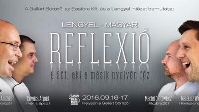 Lengyel-Magyar gasztro reflexió a Gellértben