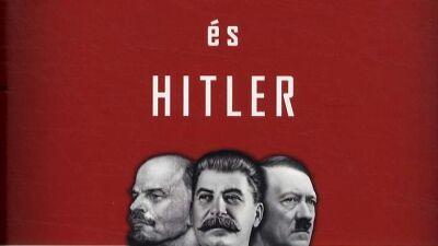 Robert Gellately: Lenin, Sztálin és Hitler - A tömeggyilkos diktatúrák