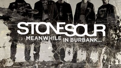 Stone Sour: Meanwhile In Burbank