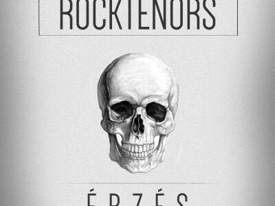 Rocktenors: Érzés - új klip az X-Faktor sikercsapatától