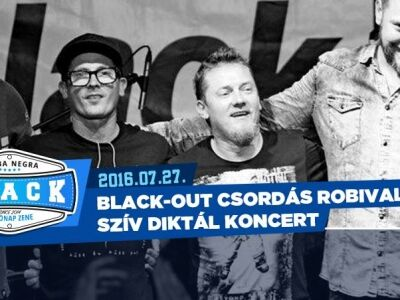 Black-out: Szív diktál koncert