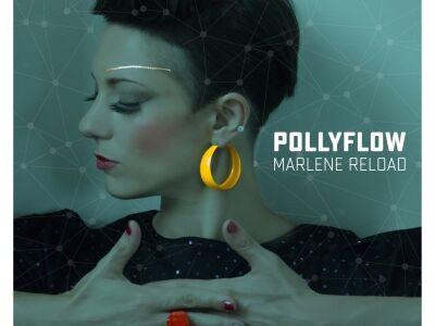 A Benczúr utcától a Berghainig - megjelent PollyFlow: Marlene Reload című EP-je