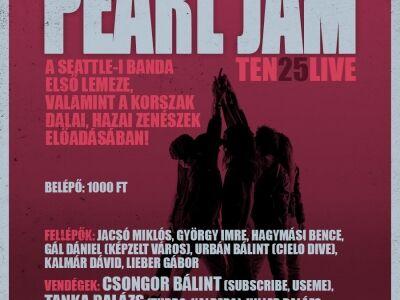Pearl Jam TEN25 Tribute Live gálakoncert