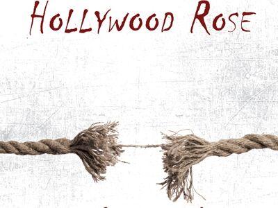 """Megjelent a harmadik saját dalos Hollywood Rose album, """"Szétfeszít az élet"""" címmel"""