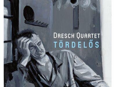Dresch Quartet: Tördelős lemezbemutató