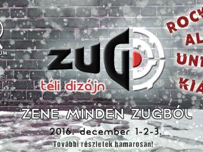 II.Zugfeszt 2016 - Zene Minden Zugból - Téli Dizájn