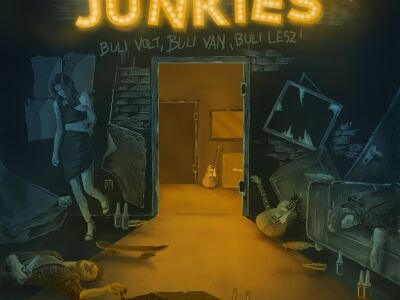 Junkies: Buli volt, buli van, buli lesz!
