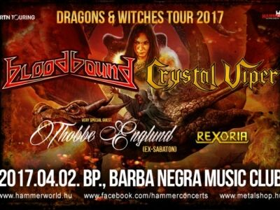 Dragons and Witches Tour: Bloodbound, Crystal Viper, Thobbe Englund és Rexoria Budapesten