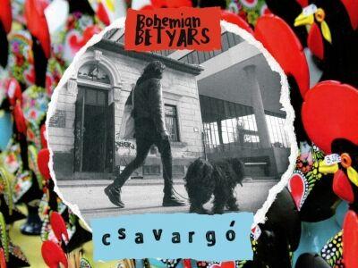 Bohemian Betyars: Csavargó
