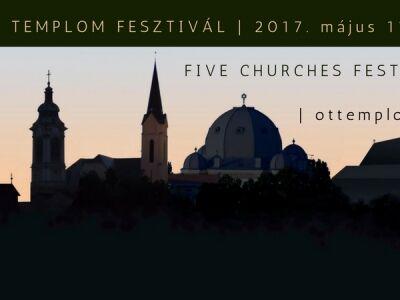 Öt Templom Fesztivál - Öt nap, öt templom, öt vallás