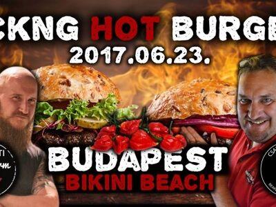 Fckng HOT Burger a Csabi Konyhája ajánlásával