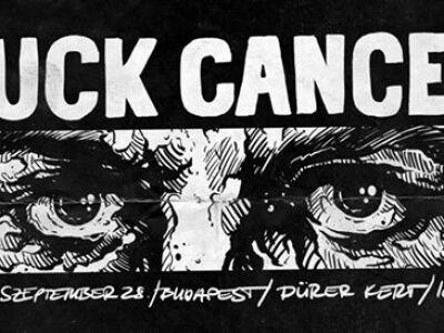 FUCK CANCER: jótékonysági összefogás és koncert Andrisért!