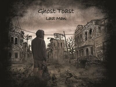 Ghost Toast: Last Man