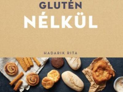 Hadarik Rita – Glutén nélkül