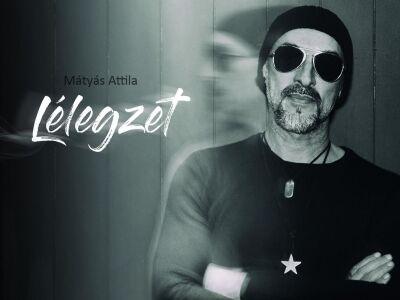 Mátyás Attila – Lélegzet