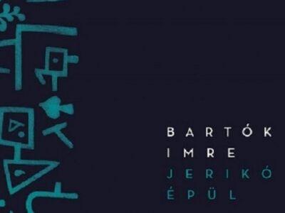 Bartók Imre: Jerikó épül