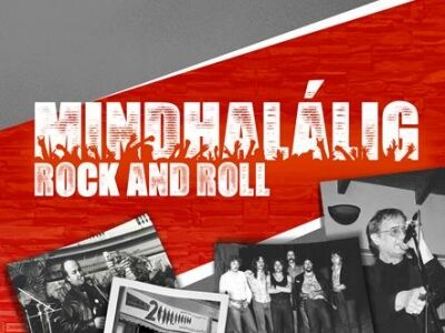 Mindhalálig rock and roll