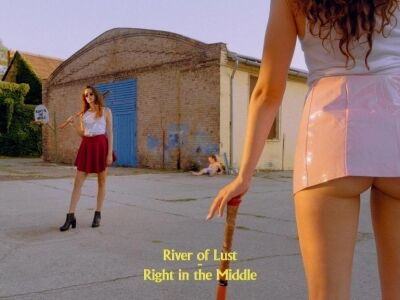 River Of Lust: Right In the Middle – single
