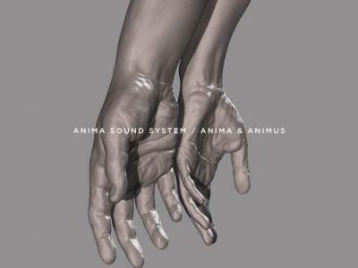 Anima Sound System: Anima & Animus