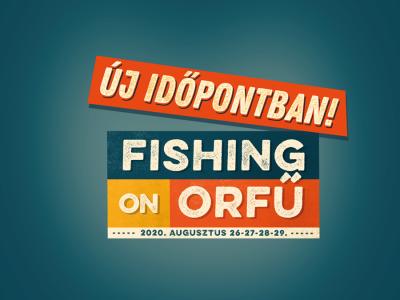 Augusztus végére kerül a Fishing on Orfű