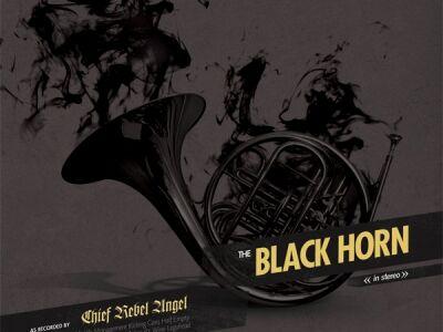 Chief Rebel Angel: The Black Horn -  A Death Rock City méltó utódja