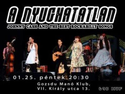 A Nyughatatlan - Pénteken a Gozsdu Manó Klubban nyomják a rockabillyt