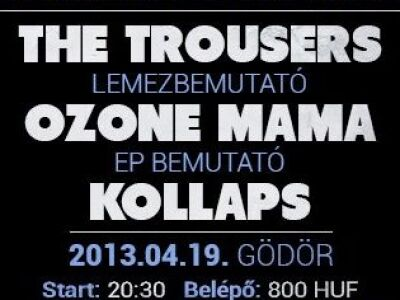 The Trousers, Ozone Mama & Kollaps – III. Budapesti Cock Rock Fesztivál a Gödörben