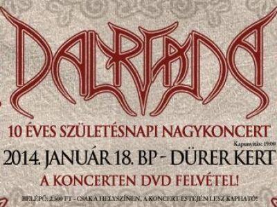 Dalriada - 10 Éves Születésnapi Nagykoncert