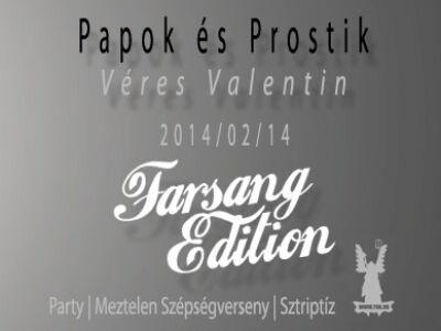 Supersonic Kék&Vörös Yuk: Papok és Prostik - Véres Valentin - Farsang Edition