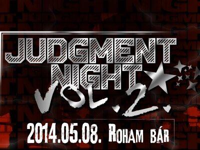 Jótékonyság és keménység – Judgment Night vol. 2 @ Roham Bár