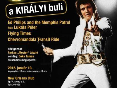A Magyar Elvis Klub bemutatja: ELVIS 80 - BUDAPEST @ New Orleans Music Club