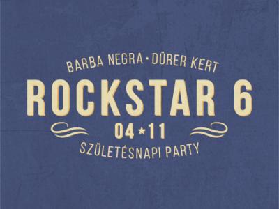 Rockstar 6. Születésnapi Party