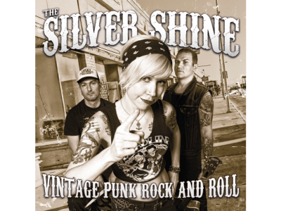 The Silver Shine: Vintage Punk Rock And Roll