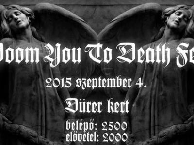 Doom You To Death Fest - Siralom, mocsár vs. halál, darálás