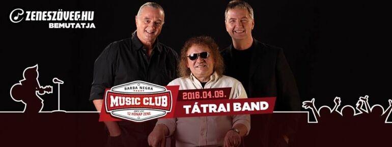 Különleges zenei utazás a Tátrai Band-del a Barba Negrában