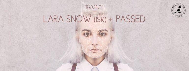 Lara Snow és Passed az Instantban