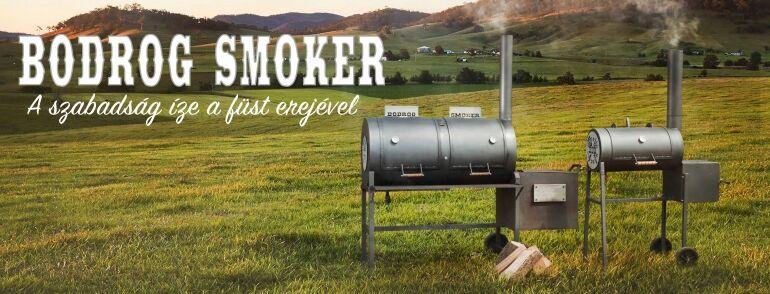 Bodrog Smoker - A szabadság íze a füst erejével