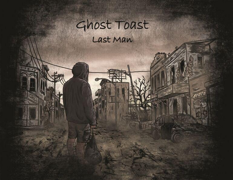 Ghost Toast: Last Man