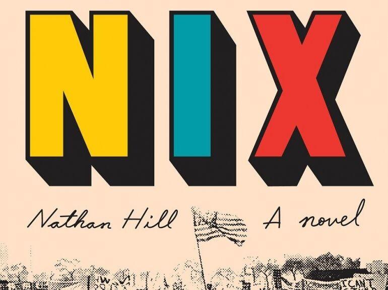 Nathan Hill – Nix
