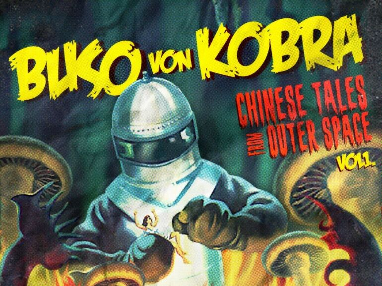 Buso von Kobra: Chinese Tales From Outer Space Vol.1.