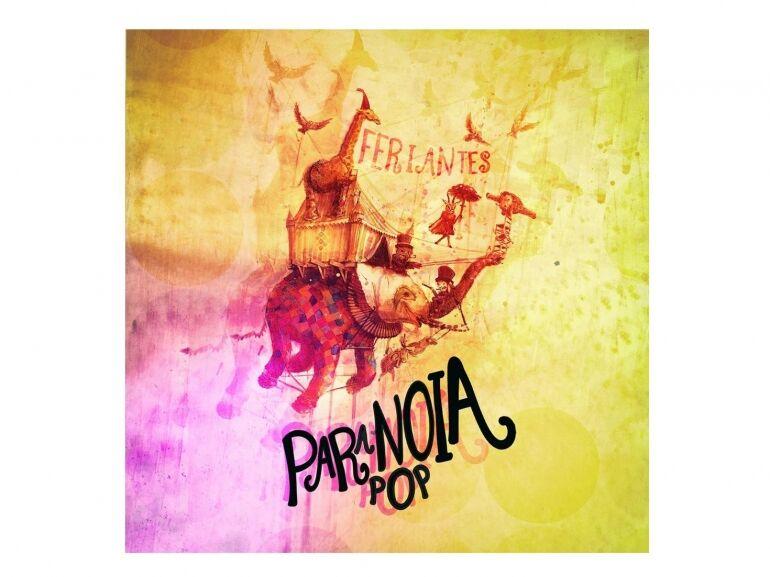 Feriantes: Paranoia Pop