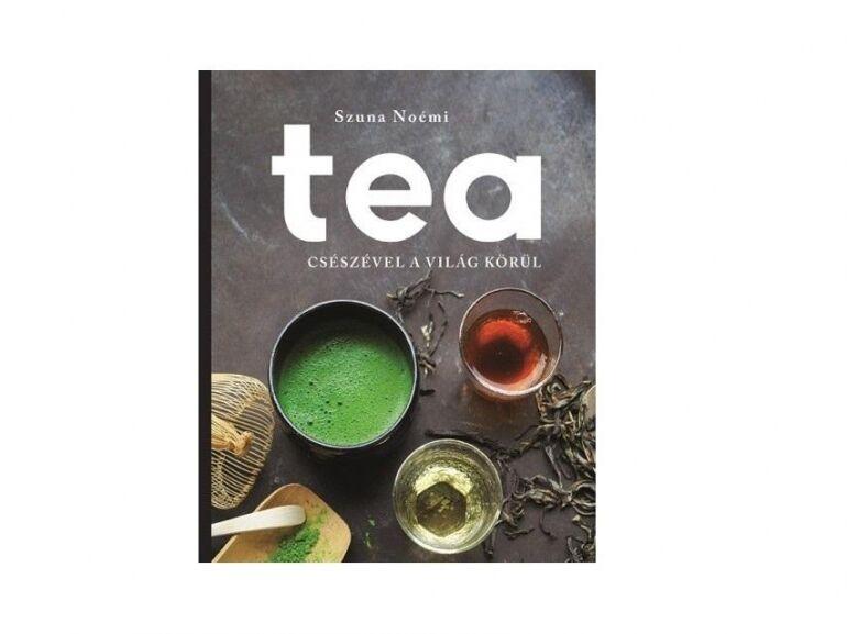 Szuna Noémi: Tea