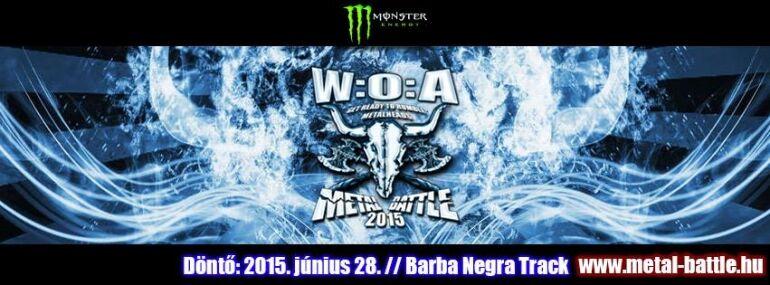 Wacken Metal Battle - Döntő @ Barba Negra Track